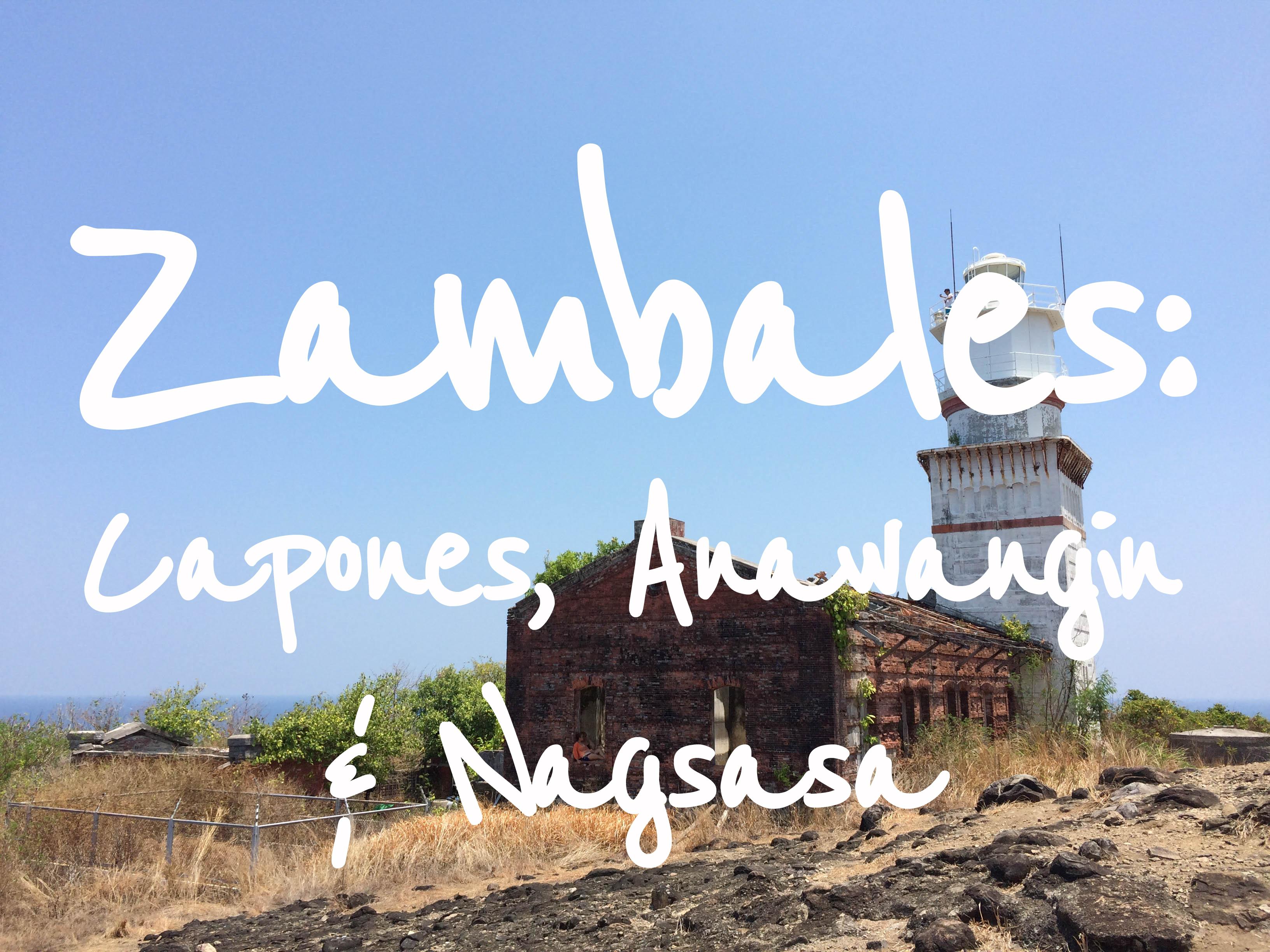 Zambales - Capones, Anawangin and Nagsasa
