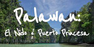 Palawan: El Nido and Puerto Princesa