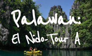 Palawan: El Nido - Tour A
