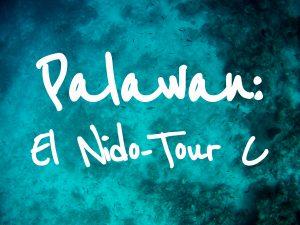 Palawan: El Nido - Tour C