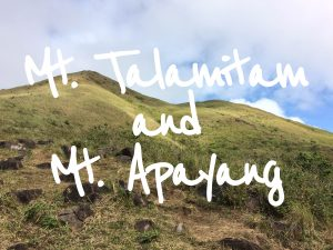 Mt. Talamitam and Mt. Apayang
