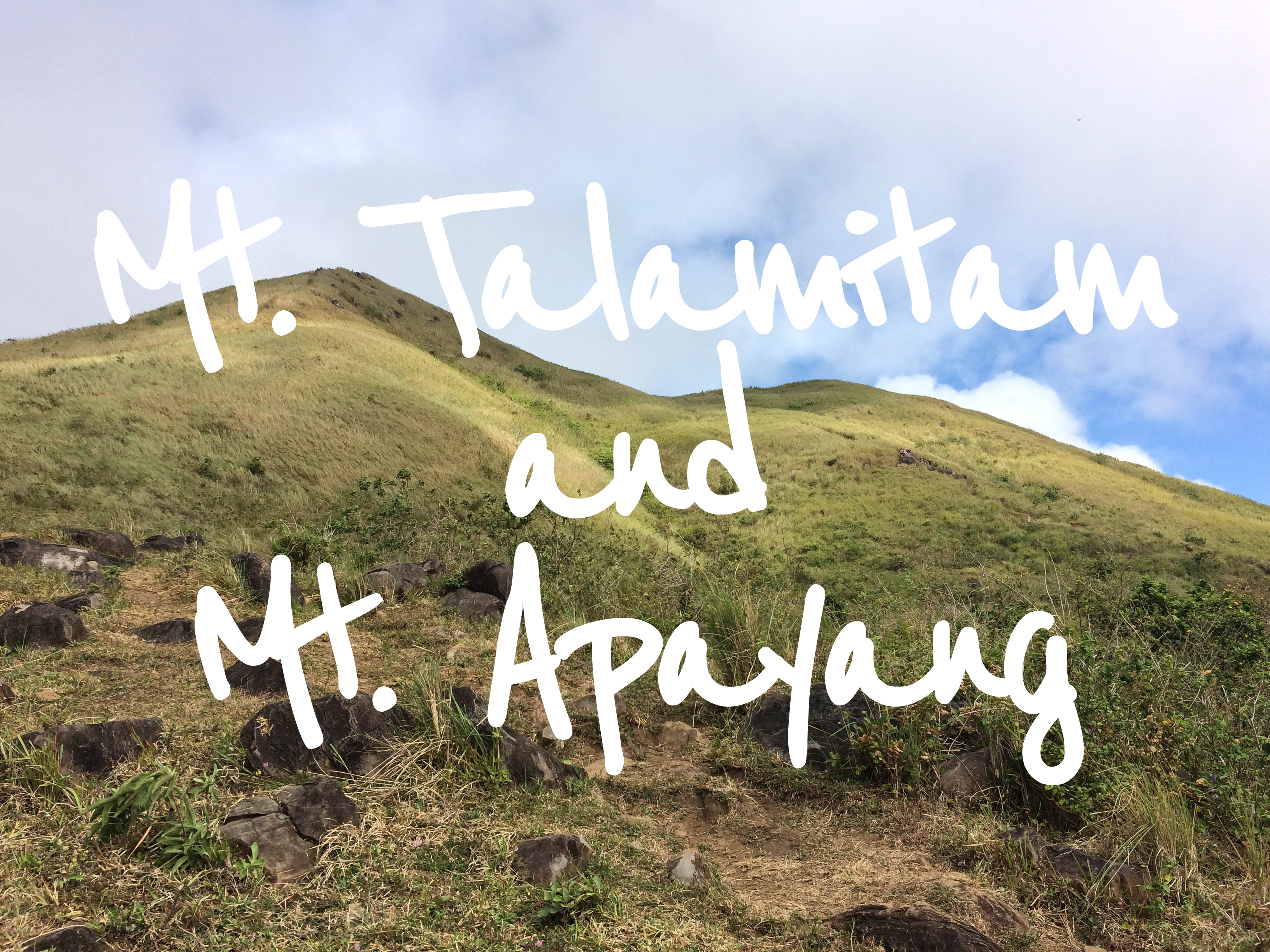 Mt. Talamitam and Mt. Apayang